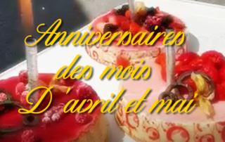 les anniversaires des mois d'avril et de mai à la Bastide de Pégomas