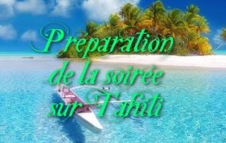 Préparation de la soirée sur le thème Tahiti par nos résidents de la Bastide