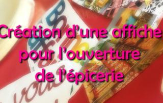 Création d'une affiche pour l'ouverture d'une épicerie par nos résidents de la Bastide
