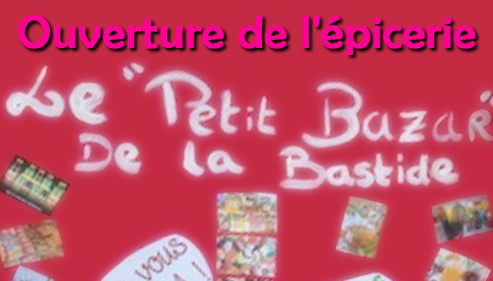 """Ouverture de l'épicerie """"Le petit bazar"""" à la Bastide de Pégomas"""