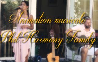 Animation musicale avec Phil Harmony Family à la Bastide de Pégomas