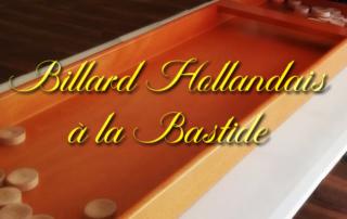 Billard Hollandais au bâtiment A de la Bastide