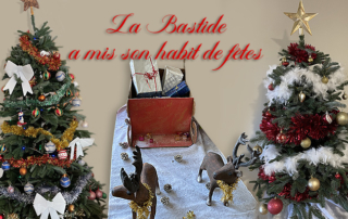 La Bastide a mis son habit de fêtes.